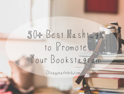 50+ Best Hashtags to Promote Your Bookstagram | Disappearinink.com