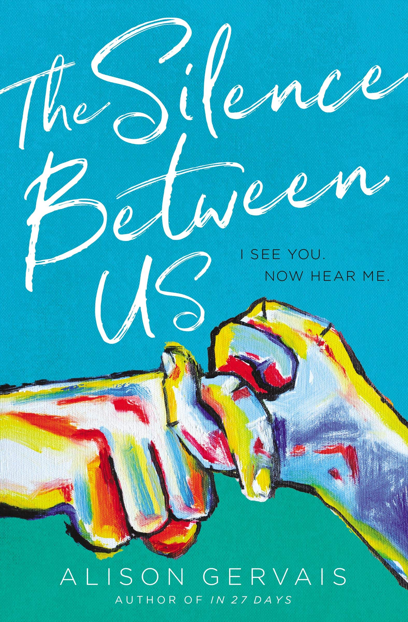 Review: 'The Silence Between Us' ~ Alison Gervais