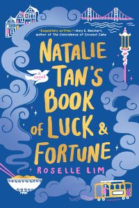 Review: NATALIE TAN'S BOOK OF LUCK AND FORTUNE ~ Roselle Lim | MC Roberts Disappearinink.com