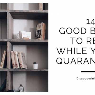 14 Books To Read While  Quarantined During Coronavirus
