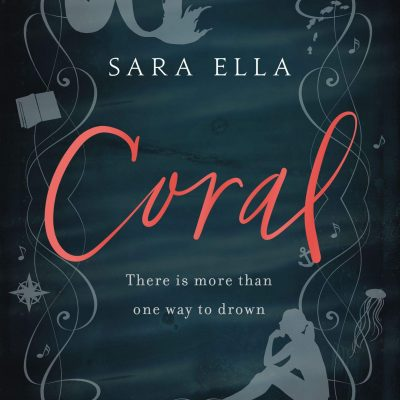 Review: Coral by Sara Ella