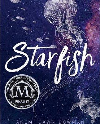 Review: Starfish by Akemi Dawn Bowman