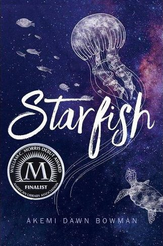 Review: Starfish by Akemi Dawn Bowman | MC Roberts Disappearinink.com