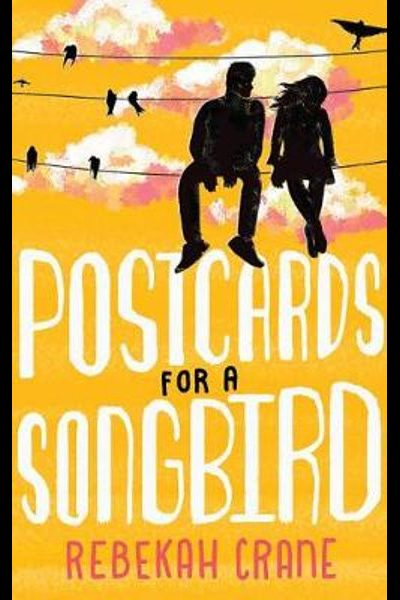 Review: Postcards For A Songbird by Rebekah Crane